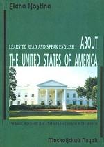 Learn to Read and Speak English. About the United States of America