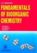 Fundamentals of Bioorganic Chemistry