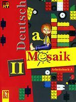 Немецкий язык. 2 класс. Deutsch Mosaik-2. Рабочая тетрадь. Часть А