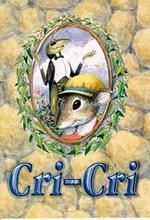 Cri-Cri. Conte du grillion. Кри-Кри. Сказка про сверчка