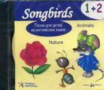 CD. Песни для детей на английском языке. 1+2. Nature. Animals