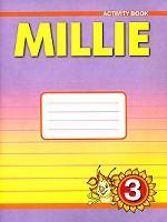 """Английский язык. """"Millie"""". Рабочая тетрадь. 3 класс"""