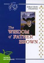 Мудрость отца Брауна. Детективные новеллы. На английском языке