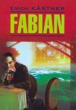 Скачать Fabian бесплатно E. Kastner