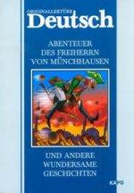 Abenteuer Des Freiherrn von Munchhausen und Andere Wundersame Geschichten = Приключения барона Мюнхгаузена и другие удивительные истории. Книга для чтения на немецком языке