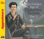 1С:Аудиокниги. The Golden Age of Detective Fiction. Part 2 (Earl Derr Biggers)