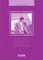 Le francais de la communication (+ CD-ROM)