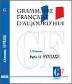 Грамматика современного французского языка. Часть 2. Синтаксис
