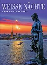 Weisse Nachte: Sankt Petersburg