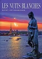 Les Nuits Blanches: Saint-Petersbourg