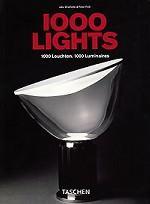 1000 Lights: 1000 Leuchten: 1000 Luminaires