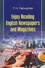 Enjoy Reading English Newspapers and Magazines / С удовольствием читаем на английском газеты и журналы