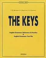 English Grammar: Reference & Practice & English Grammar. Test File. The Keys