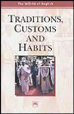 Традиции, обычаи и привычки: учебное пособие