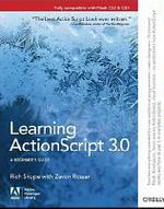 Learning ActionScript 3.0: A Beginners Guide