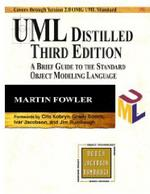 UML Distilled: A Brief Guide to the Standard Object Modeling Language. 3rd Edition