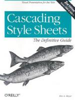 Обложка книги Cascading Style Sheets: The Definitive Guide, 2nd Edition [ILLUSTRATED]