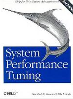 System Performance Tuning, 2nd Edition