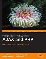 AJAX and PHP. Building Responsive Web Applications