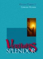 Veritatis splendor. Сияние истины