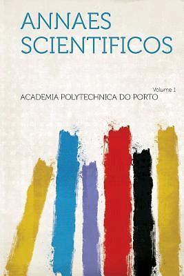 Annaes scientificos. 1