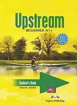 Upstream Beginner A1+. Students Book. Учебник