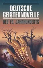 Deutsche Geisternovelle des 19. Jahrhunderts