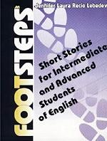Footsteps. Short Stories for Intermediate and Advanced Students of English