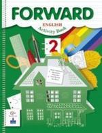 Английский язык. Forward. 2 класс. Рабочая тетрадь
