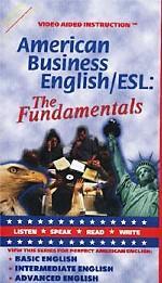 American Business English/ESL: The Fundamentals. Видеокурс в 2 видеокассетах