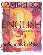 Cambridge English for Schools in Russia. Учебник английского языка. Уровень 3
