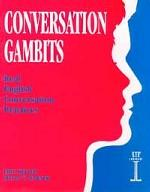 Conversation Gambits. Real English Conversation Practices