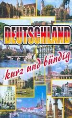 Deutschland: kurz und bundig