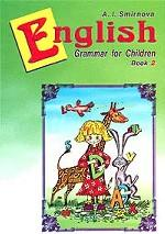 English Grammar for Children. Book 2