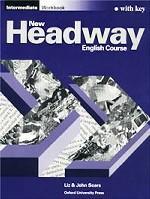 New Headway English Course. Intermediate. Workbook with Key