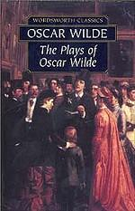 The Plays of Oskard Wilde
