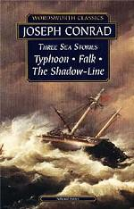 Three Sea Stories. Typhoon. Falk. The Shadow - Line