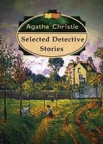 Selected Detective Stories (избранные рассказы)