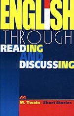 Short Stories: English through reading and discussing: учебное пособие