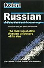 The Oxford Russian Minidictionary. Russian-English. English-Russian