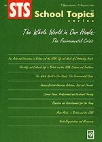 The Whole World in Our Hands: The Environmental Crisis