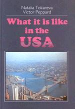 What it is like in the USA? Учебник по страноведению США