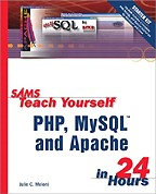 Sams Teach Yourself PHP, MySQL and Apache in 24 Hours (+CD). На английском языке