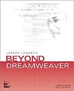 Joseph Lowery`s Beyond Dreamweaver