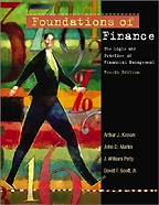 Foundations of Finance: The Logic and Practice of Financial Management. 4th edition