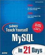 Sams Teach Yourself MySQL in 21 Days. На английском языке