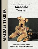 Airedale Terrier: A Comprehensive Guide to Owning and Caring for Your Dog
