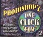 Adobe Photoshop 7 One Click Wow