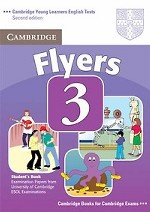 Cambridge Young Learners English Tests Flyers 3 Student`s Book