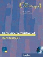 Fit furs Goethe-Zertifikat A1.Start Deutsch 1. Lehrbuch mit integrierter Audio-CD